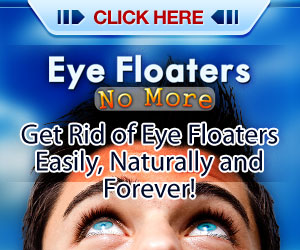 Cure Eye Floaters Naturally